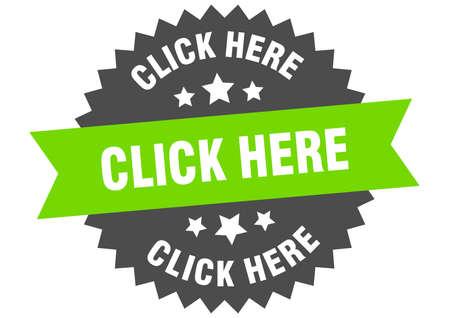 click here sign. click here green-black circular band label