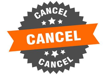 cancel sign. cancel orange-black circular band label Ilustração