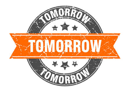tomorrow round stamp with orange ribbon. tomorrow