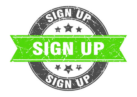 sign up round stamp with green ribbon. sign up