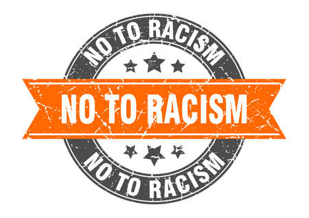 no to racism round stamp with orange ribbon. no to racism