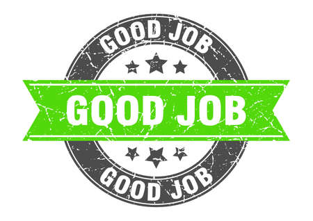 good job round stamp with green ribbon. good job