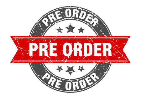 pre order round stamp with red ribbon. pre order