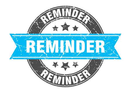 reminder round stamp with turquoise ribbon. reminder
