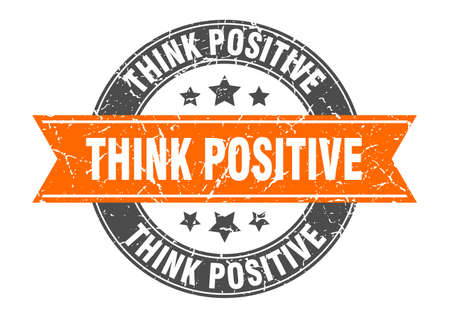 think positive round stamp with orange ribbon. think positive