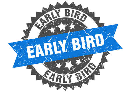 early bird grunge stamp with blue band. early bird