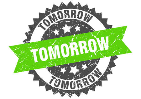 tomorrow grunge stamp with green band. tomorrow Illustration