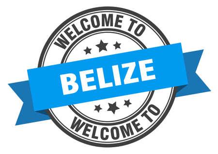 Belize stamp. welcome to Belize blue sign