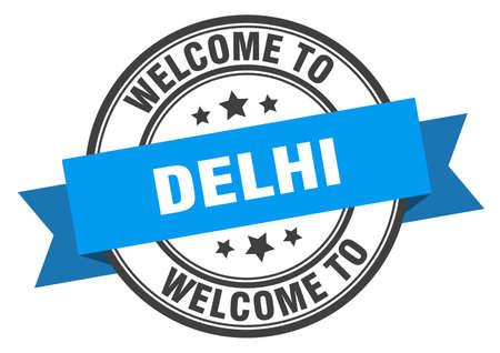 Delhi stamp. welcome to Delhi blue sign