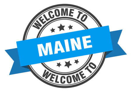 Maine stamp. welcome to Maine blue sign