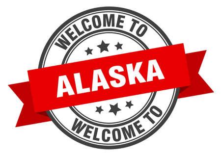 Alaska stamp. welcome to Alaska red sign