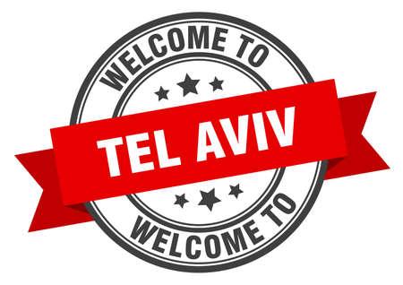 Tel Aviv stamp. welcome to Tel Aviv red sign