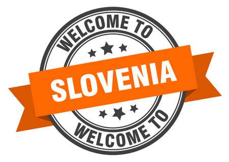 Slovenia stamp. welcome to Slovenia orange sign