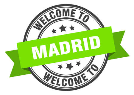 Madrid stamp. welcome to Madrid green sign