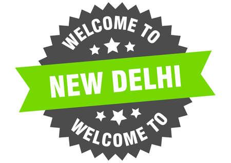 New Delhi sign. welcome to New Delhi green sticker