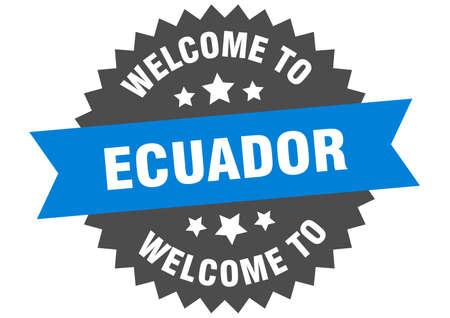 Ecuador sign. welcome to Ecuador blue sticker