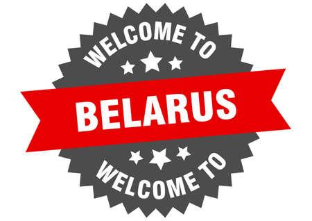 Belarus sign. welcome to Belarus red sticker