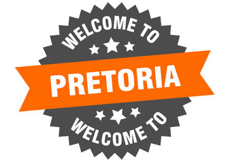 Pretoria sign. welcome to Pretoria orange sticker