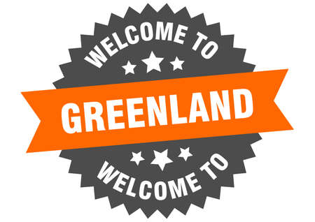Greenland sign. welcome to Greenland orange sticker