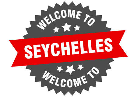 Seychelles sign. welcome to Seychelles red sticker