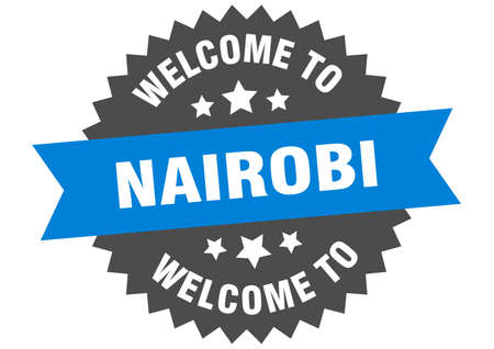 Nairobi sign. welcome to Nairobi blue sticker