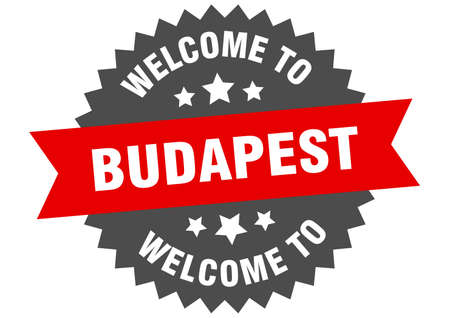 Budapest sign. welcome to Budapest red sticker