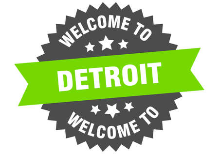 Detroit sign. welcome to Detroit green sticker