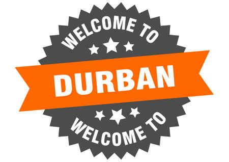 Durban sign. welcome to Durban orange sticker