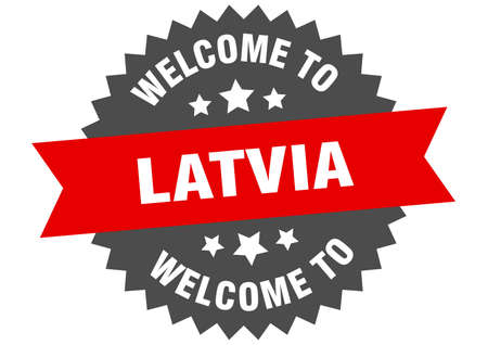 Latvia sign. welcome to Latvia red sticker