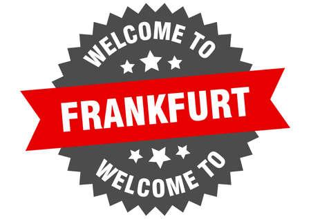 Frankfurt sign. welcome to Frankfurt red sticker Ilustração