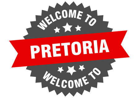 Pretoria sign. welcome to Pretoria red sticker