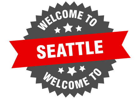 Seattle sign. welcome to Seattle red sticker