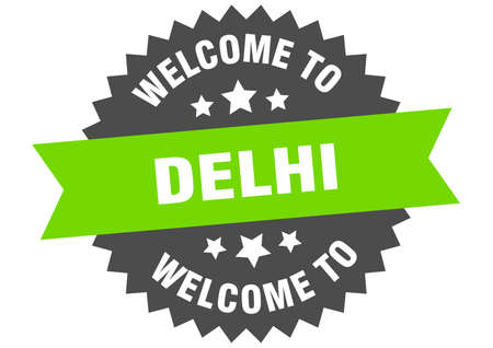 Delhi sign. welcome to Delhi green sticker