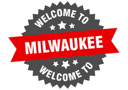Milwaukee sign. welcome to Milwaukee red sticker