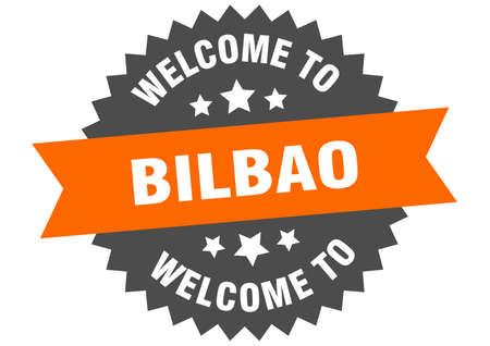 Bilbao sign. welcome to Bilbao orange sticker