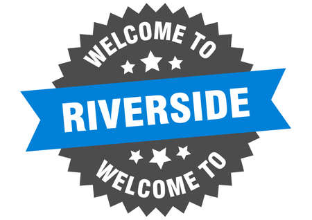 Riverside sign. welcome to Riverside blue sticker