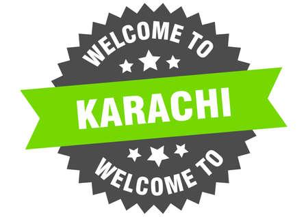 Karachi sign. welcome to Karachi green sticker