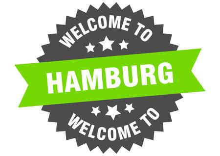 Hamburg sign. welcome to Hamburg green sticker