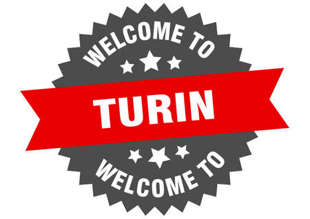 Turin sign. welcome to Turin red sticker