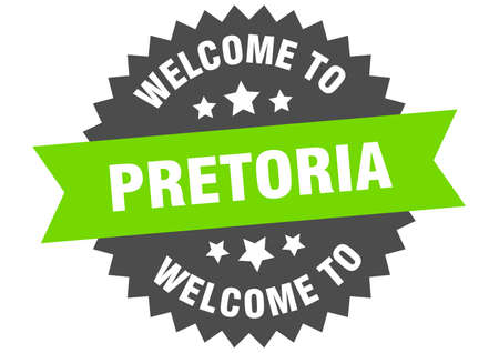 Pretoria sign. welcome to Pretoria green sticker