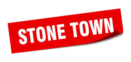 Stone Town sticker. Stone Town red square peeler sign