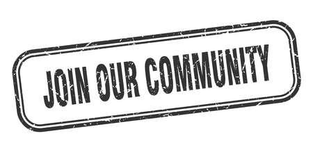 join our community stamp. join our community square grunge black sign