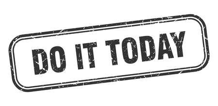 do it today stamp. do it today square grunge black sign Ilustração