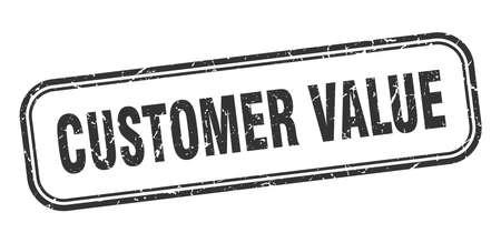 customer value stamp. customer value square grunge black sign