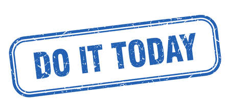 do it today stamp. do it today square grunge blue sign