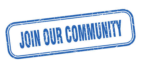 join our community stamp. join our community square grunge blue sign 일러스트