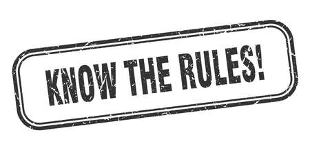 know the rules stamp. know the rules square grunge black sign