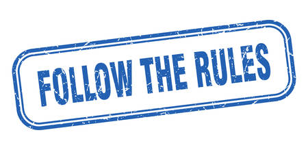 follow the rules stamp. follow the rules square grunge blue sign