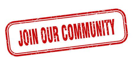 join our community stamp. join our community square grunge red sign