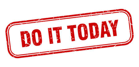do it today stamp. do it today square grunge red sign
